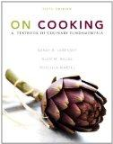On Cooking: A Textbook of Culinary Fundamentals Plus 2012 MyCulinaryLab with Pearson eText -...