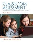 Classroom Assessment: Principles and Practice for Effective Standards-Based Instruction (6th...