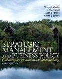 Strategic Management and Business Policy: Globalization, Innovation and Sustainablility (14t...