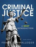 Criminal Justice: A Brief Introduction Plus NEW MyCJLab with Pearson eText -- Access Card Pa...