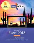 Your Office : Microsoft Excel 2013, Comprehensive