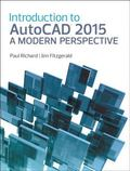 Introduction to AutoCAD 2015 : A Modern Perspective
