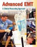 Advanced EMT: A Clinical-Reasoning Approach Plus NEW MyBradyLab with Pearson eText -- Access...