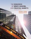 The Economics of Money, Banking and Financial Markets, Fifth Canadian Edition with MyEconLab...