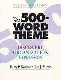 500-Word Theme Discovery, Organization, Expression