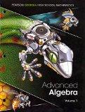 Georgia Advanced Algebra - Volume 1