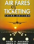 Air Fares and Ticketing