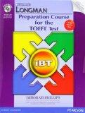 Longman Preparation Course for the TOEFL iBT Test (with CD-ROM, Answer Key, and iTest)