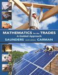 Mathematics for the Trades: A Guided Approach (10th Edition)