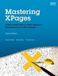 Mastering XPages : A Step-By-Step Guide to XPages Application Development and the XSP Language