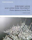 Substance Abuse and Addiction Treatment Plus Video-Enhanced Pearson eText -- Access Card Pac...