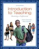 Introduction to Teaching: Becoming a Professional, Video-Enhanced Pearson eText -- Access Card