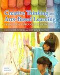 Creative Thinking and Arts-Based Learning: Preschool Through Fourth Grade, Video-Enhanced Pe...