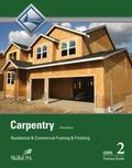 Carpentry Framing and Finish Level 2 Trainee Guide Perfect Bound
