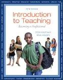 Introduction to Teaching, Loose-Leaf Plus NEW MyEducationLab with Video-Enhanced Pearson eTe...