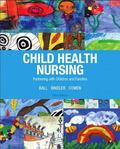 Child Health Nursing Plus NEW MyNursingLab with Pearson eText -- Access Card Package (3rd Ed...