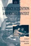 Literacy Acquisition and Social Context