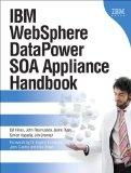 IBM WebSphere DataPower SOA Appliance Handbook (paperback) (IBM Press)