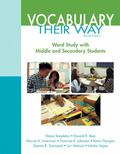 Vocabulary Their Way: Word Study with Middle and Secondary Students (2nd Edition) (Words The...