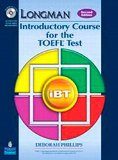 Longman Introductory Course for the TOEFL® Test: iBT Student Book (with Answer Key) with CD-...