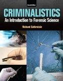 Criminalistics: An Introduction to Forensic Science Plus MyCJLab with Pearson eText -- Acces...