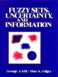 Fuzzy Sets, Uncertainty and Information