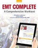 EMT Complete: A Comprehensive Worktext Plus NEW MyBradyLab with Pearson eText--Access Card P...