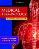 Medical Terminology: A Living Language Plus MyMedicalTerminologyLab with Pearson eText -- Ac...