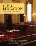 Civil Litigation: Process and Procedures (3rd Edition)