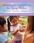 Meaningful Curriculum for Young Children, Video-Enhanced Pearson eText -- Access Card