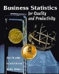 Business Statistics for Quality and Productivity