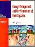 Change Management and the Momentum of Open Systems - X-Open - Paperback
