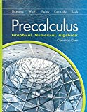Precalculus: Graphical, Numerical, Algebraic w/Math XL Student Access Kit (Common Core Stude...