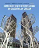 Introduction To Professional Engineering In Canada, Fourth Canadian Edition