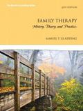 Family Therapy : History, Theory, and Practice, Pearson EText -- Access Card