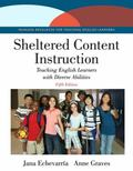 Sheltered Content Instruction: Teaching English Learners with Diverse Abilities, Enhanced Pe...