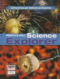 Science Explorer: Chemical Interactions (Prentice Hall Science Explorer Series)