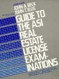 Guide to the Asi Real Estate License Examinations