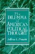 Dilemma of American Political Thought