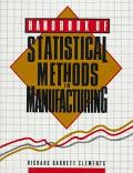 Handbook of Statistical Method in Manufacturing - Richard Barrett Clements - Hardcover