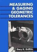 Measuring and Gaging Geometric Tolerances