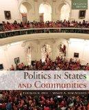 Politics in States and Communities Plus MySearchLab with eText -- Access Card Package (15th ...