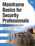 Mainframe Basics for Security Professionals : Getting Started with RACF