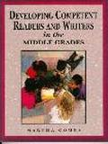 Developing Competent Readers and Writers in the Middle Grades