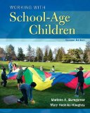 Working with School-Age Children (2nd Edition) (What's New in Early Childhood Education)