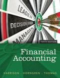 Financial Accounting Plus NEW MyAccountingLab with Pearson eText -- Access Card Package (10t...