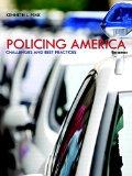 Policing America: Challenges and Best Practices Plus MyCJLab with Pearson eText -- Access Ca...