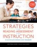 Strategies for Reading Assessment and Instruction in an Era of Common Core Standards: Helpin...