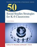 50 Social Studies Strategies for K-8 Classrooms, Pearson eText with Loose-Leaf Version -- Ac...
