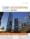 Cost Accounting: A Managerial Emphasis, 15th Edition